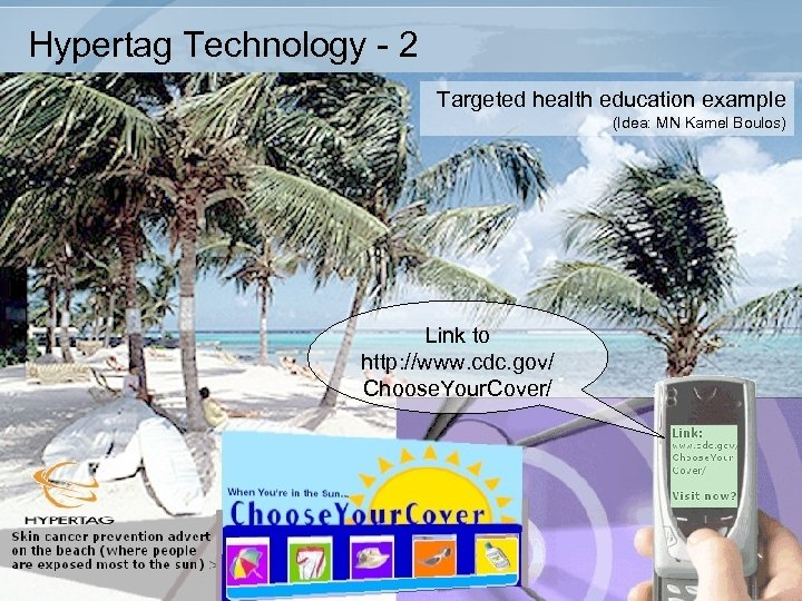 Hypertag Technology - 2 Targeted health education example (Idea: MN Kamel Boulos) Link to