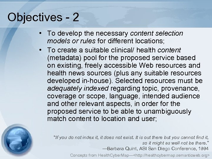 Objectives - 2 • To develop the necessary content selection models or rules for