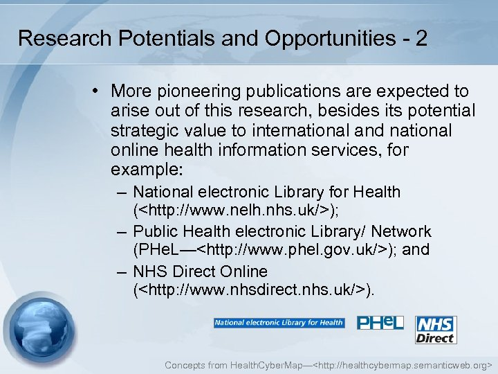 Research Potentials and Opportunities - 2 • More pioneering publications are expected to arise