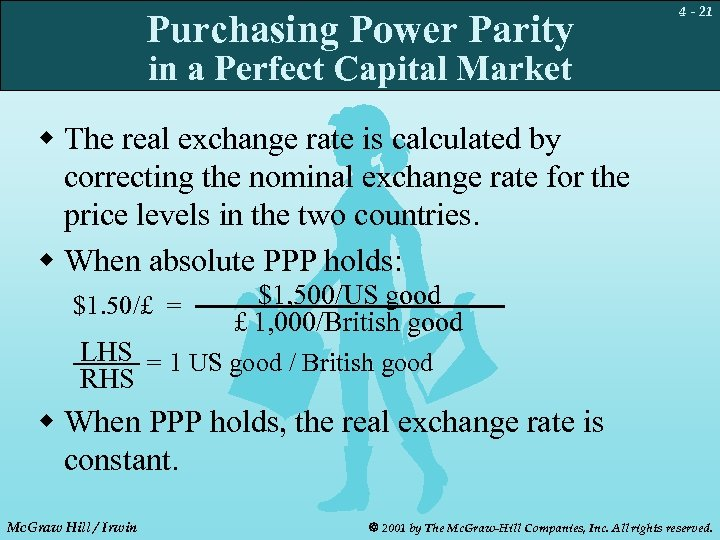 Purchasing Power Parity 4 - 21 in a Perfect Capital Market w The real