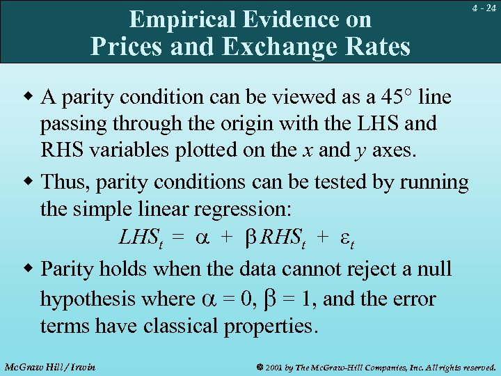 Empirical Evidence on 4 - 24 Prices and Exchange Rates w A parity condition