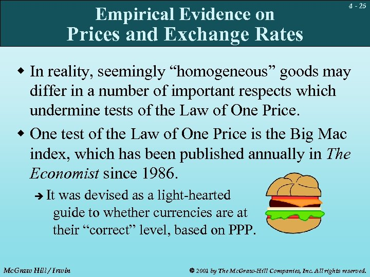 Empirical Evidence on 4 - 25 Prices and Exchange Rates w In reality, seemingly