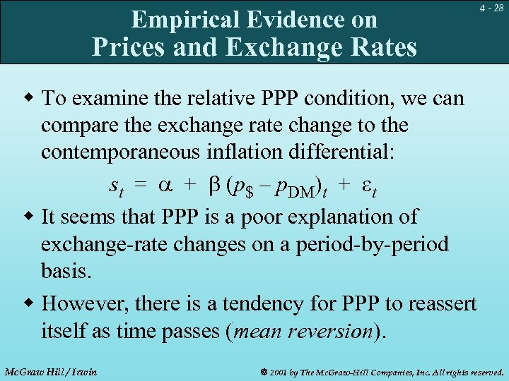 Empirical Evidence on 4 - 28 Prices and Exchange Rates w To examine the