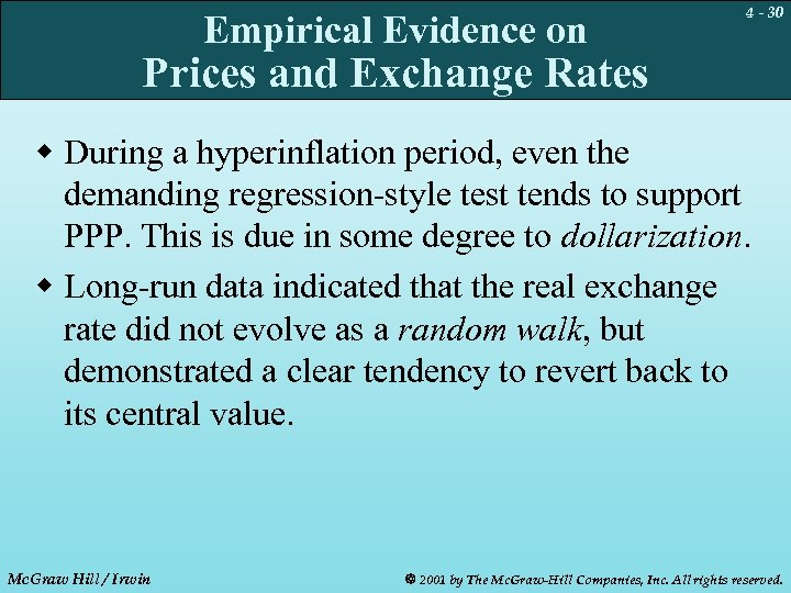 Empirical Evidence on 4 - 30 Prices and Exchange Rates w During a hyperinflation