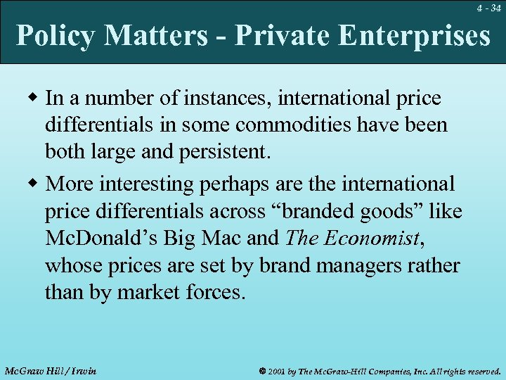 4 - 34 Policy Matters - Private Enterprises w In a number of instances,