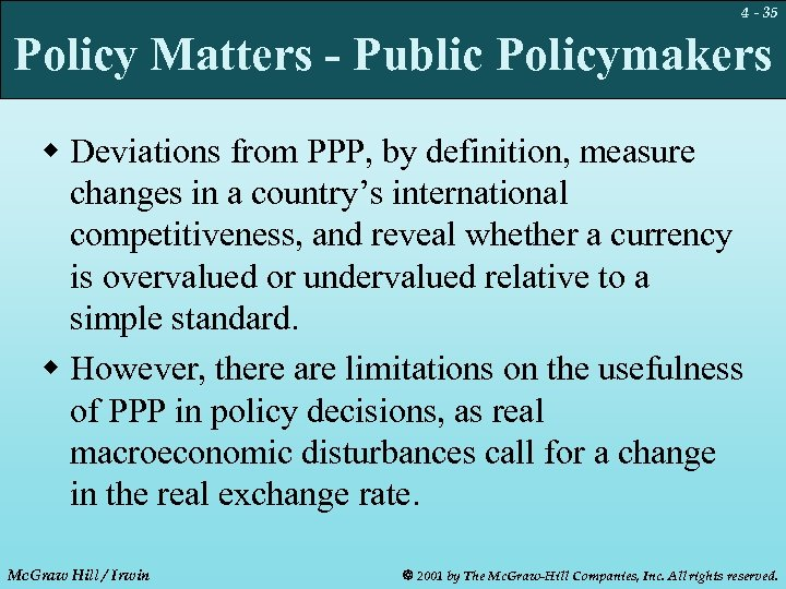 4 - 35 Policy Matters - Public Policymakers w Deviations from PPP, by definition,