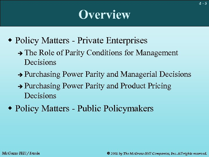 4 -5 Overview w Policy Matters - Private Enterprises The Role of Parity Conditions