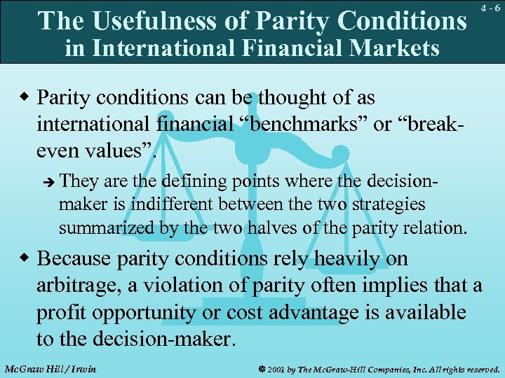 The Usefulness of Parity Conditions 4 -6 in International Financial Markets w Parity conditions