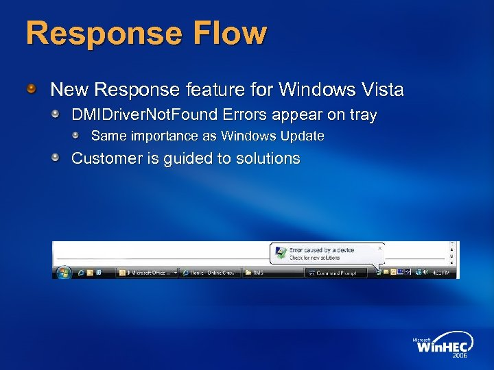 Response Flow New Response feature for Windows Vista DMIDriver. Not. Found Errors appear on