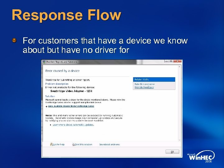 Response Flow For customers that have a device we know about but have no
