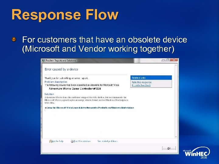 Response Flow For customers that have an obsolete device (Microsoft and Vendor working together)