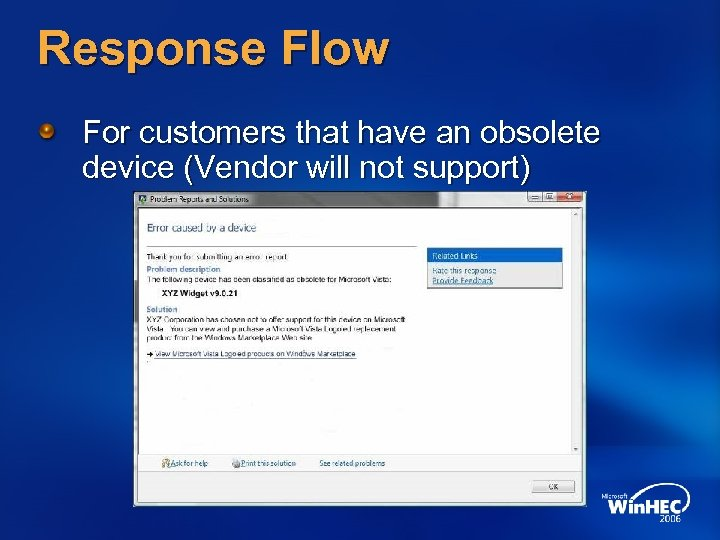 Response Flow For customers that have an obsolete device (Vendor will not support)