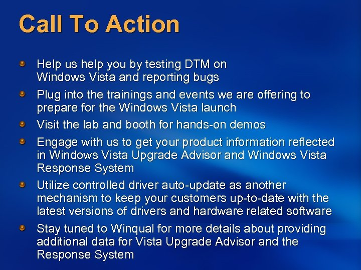 Call To Action Help us help you by testing DTM on Windows Vista and