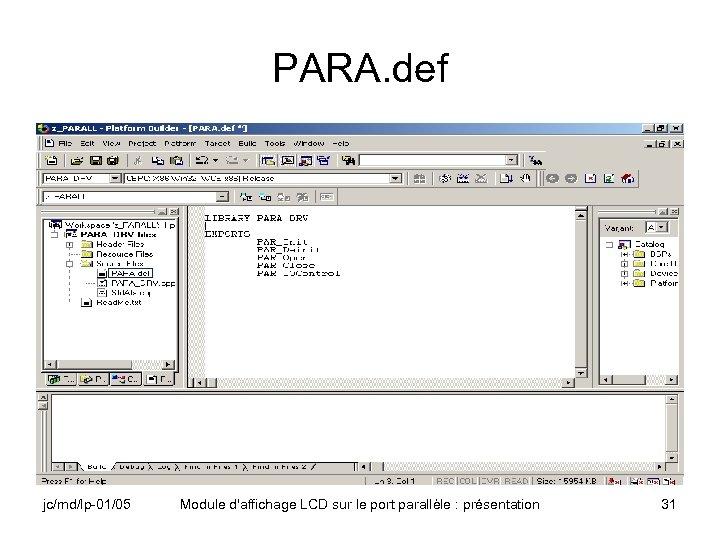 PARA. def jc/md/lp-01/05 Module d'affichage LCD sur le port parallèle : présentation 31
