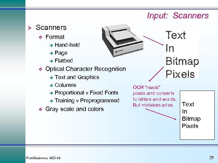 Input: Scanners Ø Scanners v Format Hand-held è Page è Flatbed è v Optical