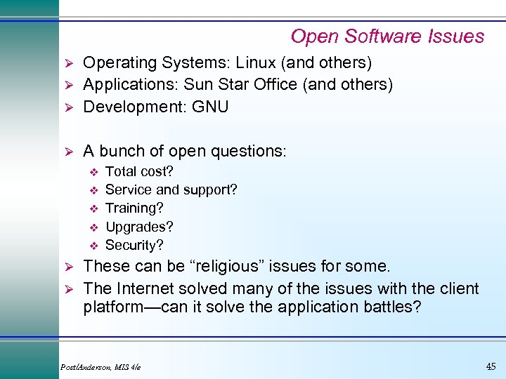 Open Software Issues Ø Operating Systems: Linux (and others) Applications: Sun Star Office (and