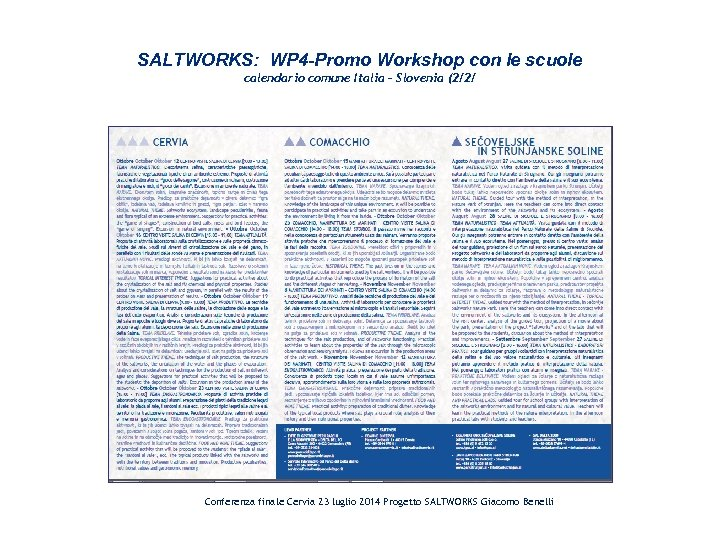 SALTWORKS: WP 4 -Promo Workshop con le scuole calendario comune Italia – Slovenia (2/2/