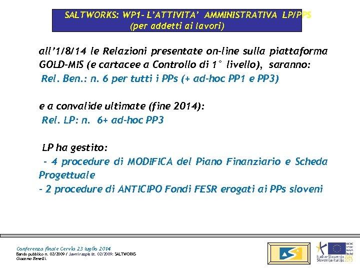 SALTWORKS: WP 1 - L'ATTIVITA' AMMINISTRATIVA LP/PPS (per addetti ai lavori) all' 1/8/14 le