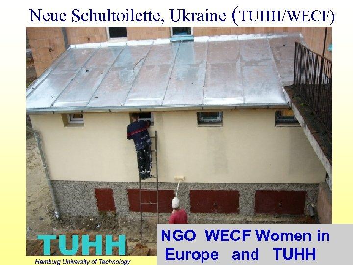 Neue Schultoilette, Ukraine (TUHH/WECF) NGO WECF Women in Europe and TUHH