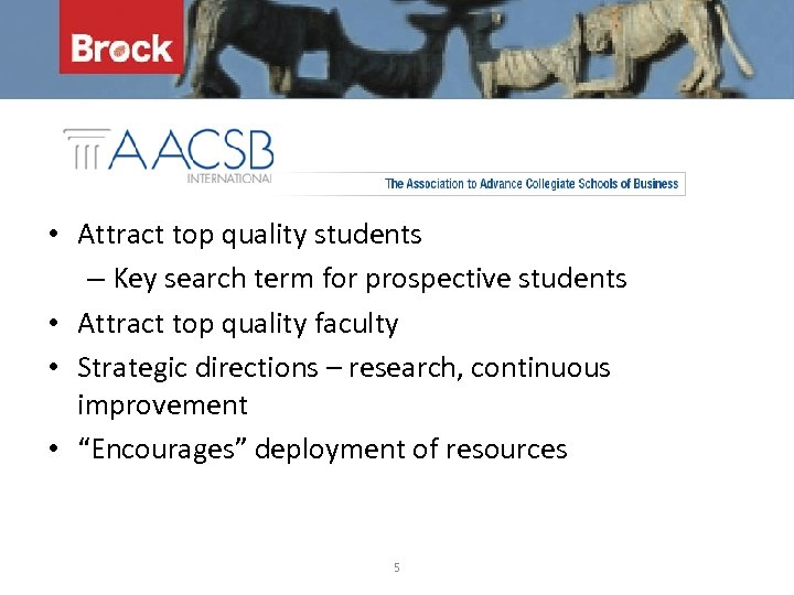 • Attract top quality students – Key search term for prospective students •