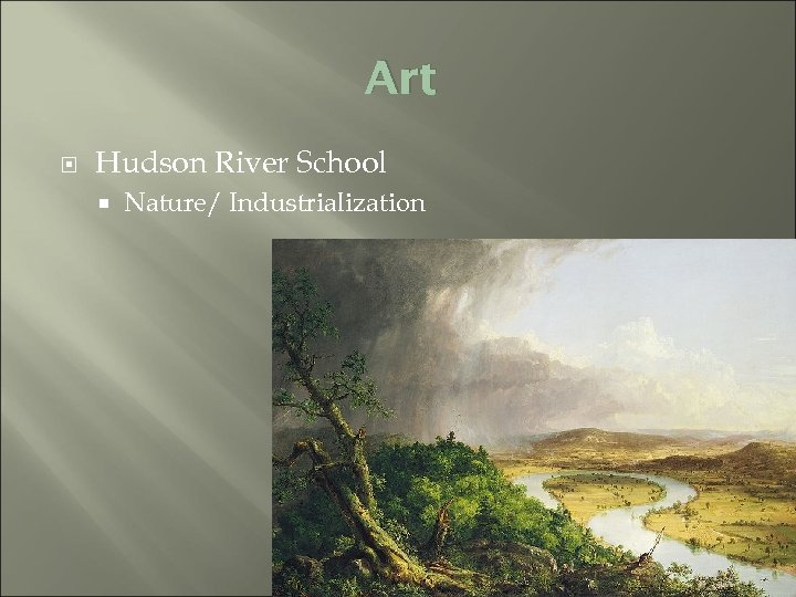 Art Hudson River School Nature/ Industrialization