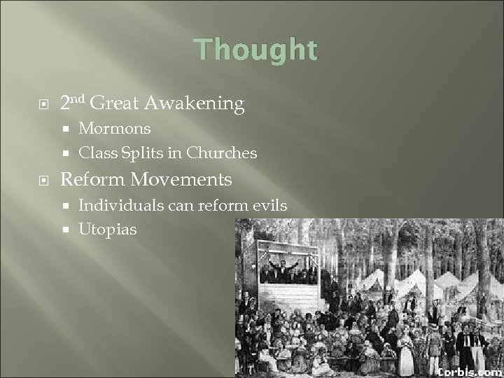 Thought 2 nd Great Awakening Mormons Class Splits in Churches Reform Movements Individuals can