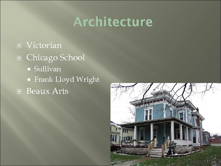 Architecture Victorian Chicago School Sullivan Frank Lloyd Wright Beaux Arts