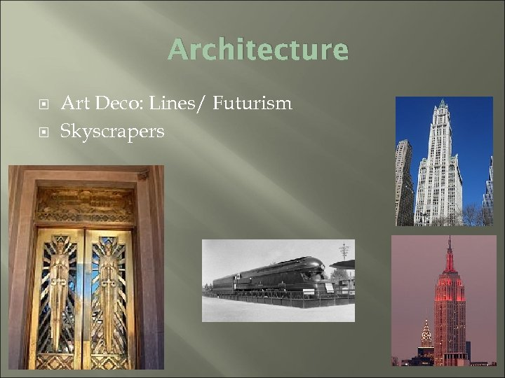 Architecture Art Deco: Lines/ Futurism Skyscrapers