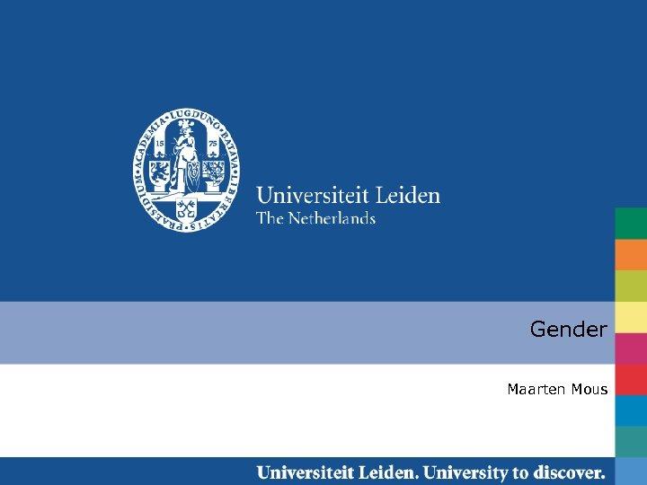 Gender Maarten Mous