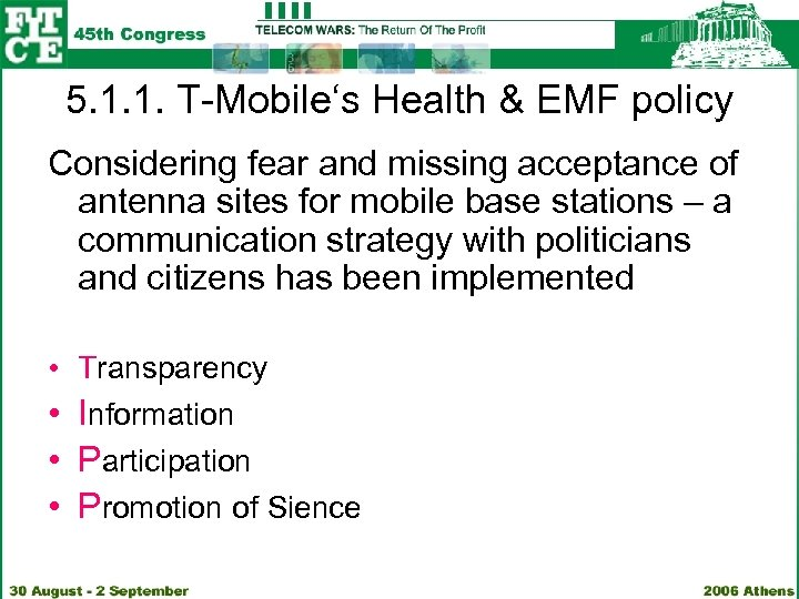 5. 1. 1. T-Mobile's Health & EMF policy Considering fear and missing acceptance of
