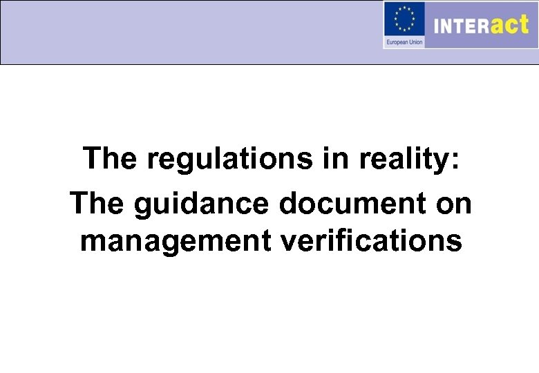 The regulations in reality: The guidance document on management verifications
