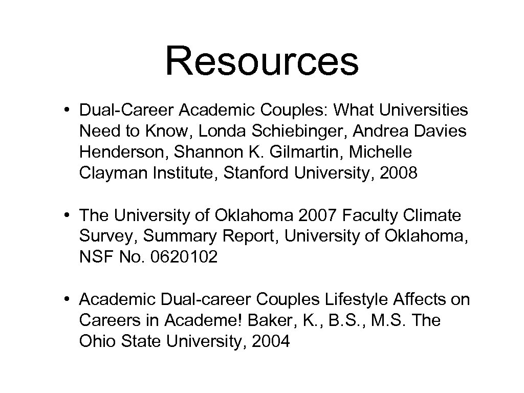 Resources • Dual-Career Academic Couples: What Universities Need to Know, Londa Schiebinger, Andrea Davies