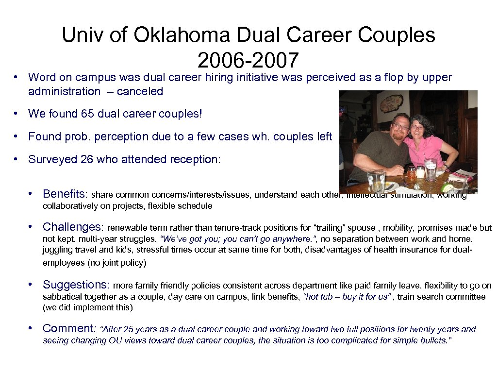 Univ of Oklahoma Dual Career Couples 2006 -2007 • Word on campus was dual