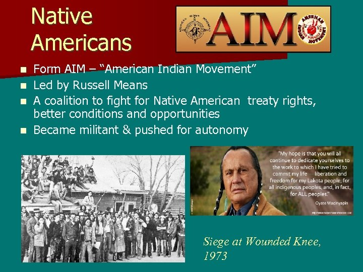 "Native Americans Form AIM – ""American Indian Movement"" n Led by Russell Means n"