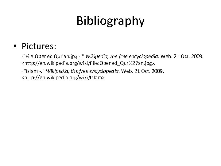 Bibliography • Pictures: -