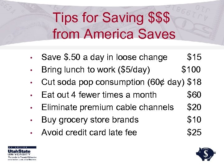 Tips for Saving $$$ from America Saves • • Save $. 50 a day