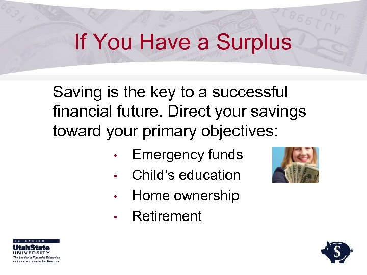 If You Have a Surplus Saving is the key to a successful financial future.