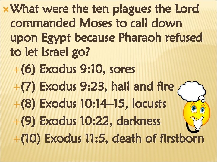 What were the ten plagues the Lord commanded Moses to call down upon