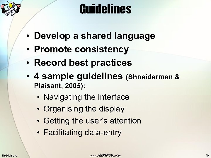 Guidelines • • Develop a shared language Promote consistency Record best practices 4 sample