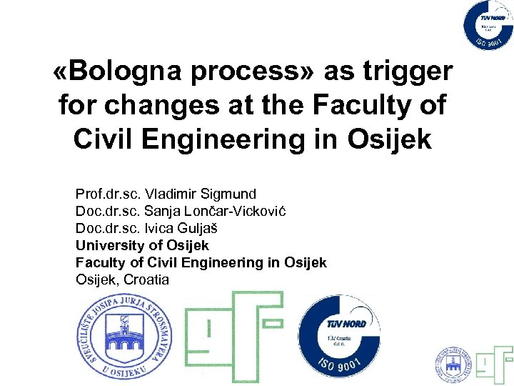 «Bologna process» as trigger for changes at the Faculty of Civil Engineering in