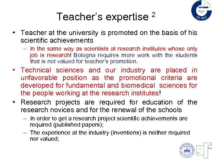 Teacher's expertise 2 • Teacher at the university is promoted on the basis of