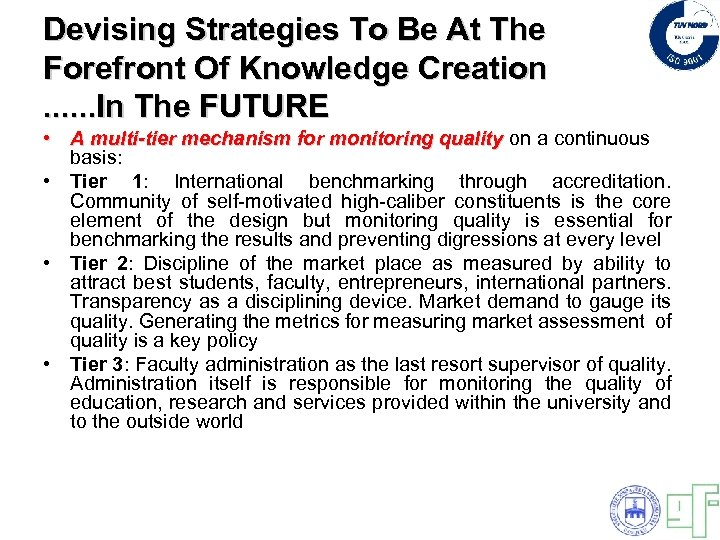 Devising Strategies To Be At The Forefront Of Knowledge Creation. . . In The