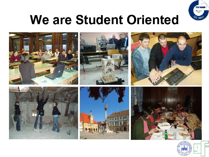 We are Student Oriented