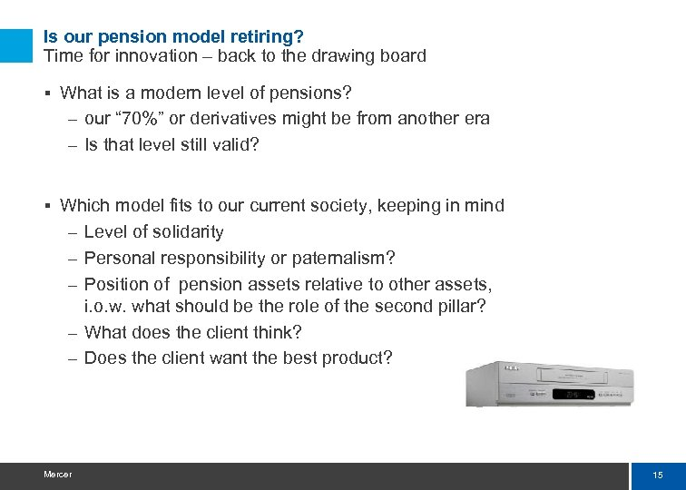 Is our pension model retiring? Time for innovation – back to the drawing board