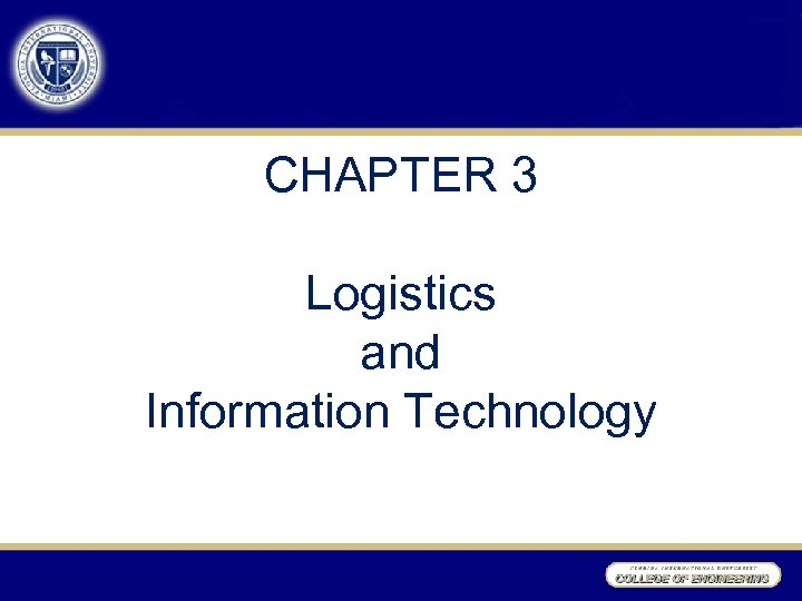 CHAPTER 3 Logistics and Information Technology
