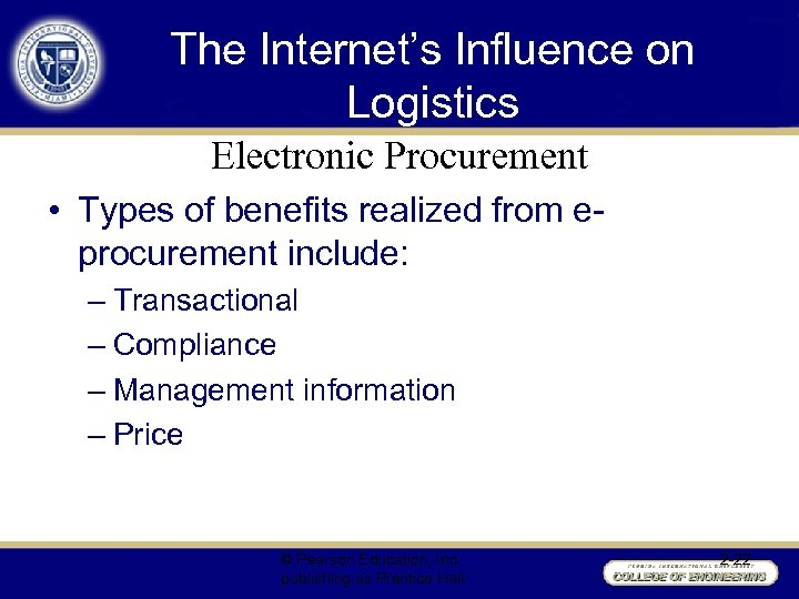The Internet's Influence on Logistics Electronic Procurement • Types of benefits realized from eprocurement