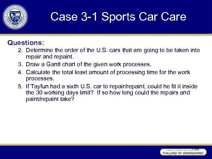 Case 3 -1 Sports Care Questions: 2. Determine the order of the U. S.
