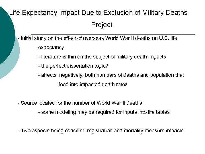 Life Expectancy Impact Due to Exclusion of Military Deaths Project - Initial study on