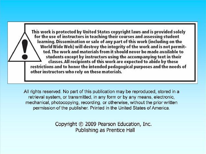 24 © 2009 Pearson Education, Inc. Publishing as Prentice Hall