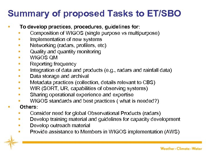 Summary of proposed Tasks to ET/SBO § § To develop practices, procedures, guidelines for: